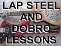 Scott Grove Lap Steel and Dobro Lessons For Guitar Players Intro