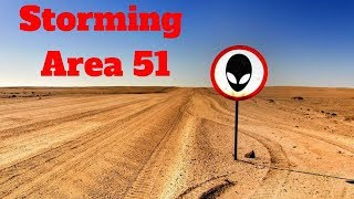 Storming Area 51 - Lets See Them Aliens!