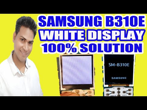 SAMSUNG B310E WHITE DISPLAY SOLUTION - Youtube On Repeat