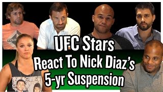 UFC Stars Rousey, Cormier, Lawler, Condit, Faber + Rockhold React To Nick Diaz's 5-yr Suspension
