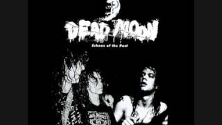 Watch Dead Moon Running Out Of Time video