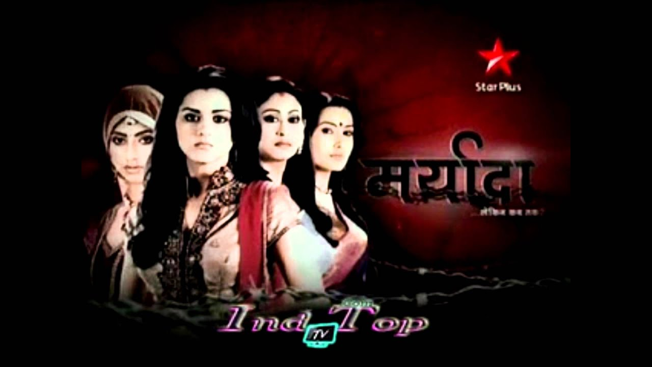 Star Plus Serials Songs Download Star Plus Serial Maryada