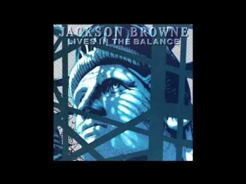 Jackson Browne - Lawless Avenues