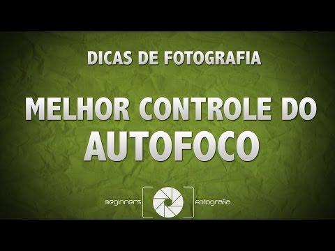 Dicas para melhor uso do Autofoco de sua Camera DSLR