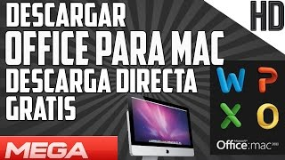 Descargar e Instalar Office para MAC Ultima version Full Gratis