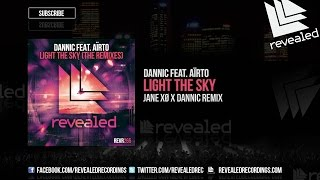 Jane Xø x Dannic feat. Aïrto - Light The Sky vs Undone (Dannic Mashup)