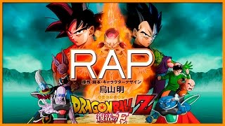 DRAGON BALL Z LA RESURRECCION DE FREEZER RAP | Zoiket