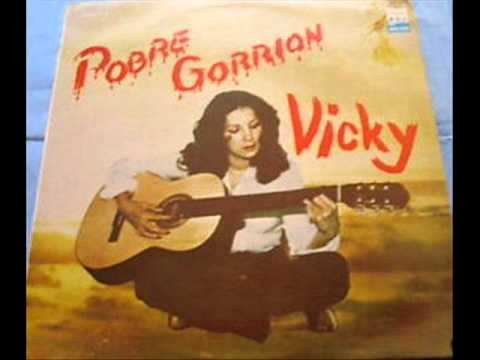 VICKY DE COLOMBIA -Pobre gorrion-