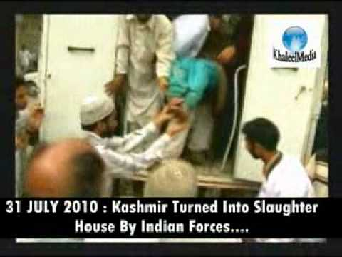 31 JULY 2010 : Another Day Of Blood Bath in Kashmir, Indian Forces On Killing Spree