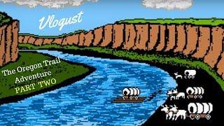 WHO Survived the Oregon Trail?! | Part Deux