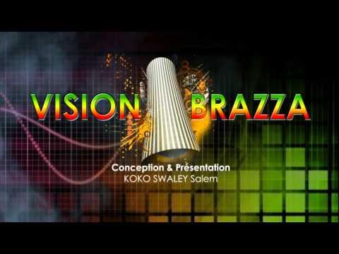 VISION BRAZZA Générique