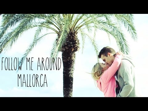 FOLLOW ME AROUND ♥ Spontan Nach Mallorca