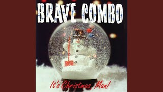 Watch Brave Combo Its Christmas video
