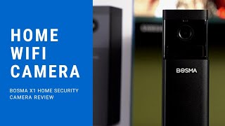 BOSMA X1 Home Security Camera Review