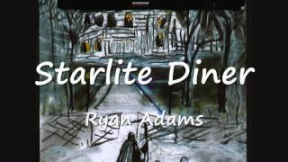 Watch Ryan Adams Starlite Diner video