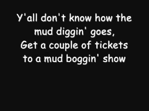 Mud Diggers-Colt Ford (With lyrics)