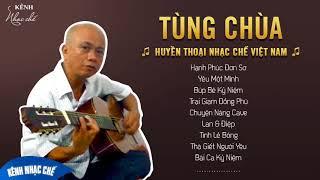 TÙNG CHÙA - Huyền Thoại Nhạc Chế Việt Nam - Chất Lượng 320Kb ☑️