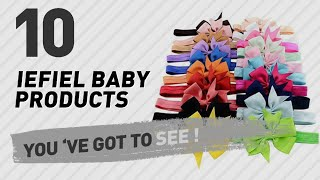 Iefiel Baby Products Video Collection // New & Popular 2017