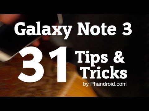 Galaxy Note 3 Tips & Tricks