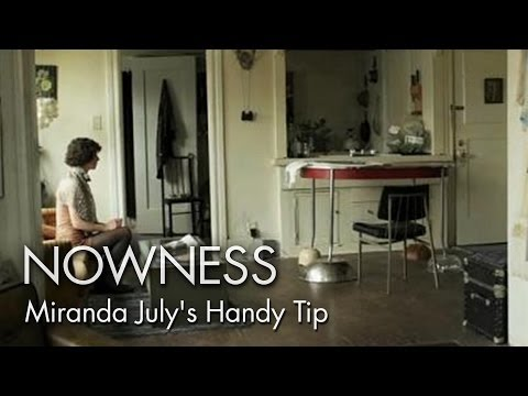 """A Handy Tip for the Easily Distracted"" by Miranda July"