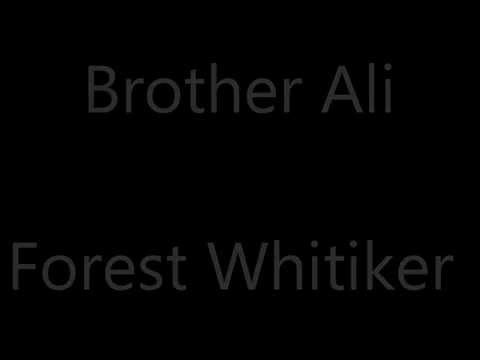 Brother Ali - Forest Whitaker (lyrics) video