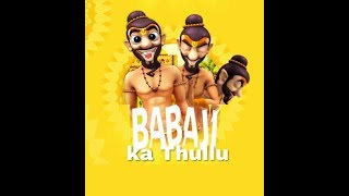 'Babaji Ka Thullu' Video Song  | 2017 Hindi Video Songs | Online Hindi Songs | Heal Guardian