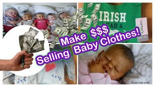 How to Make Money Selling Baby Clothes Online!! - All4Reborns