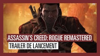 Assassin's Creed Rogue Remastered - Trailer de lancement [OFFICIEL] VOSTFR HD