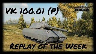 Let's Play World of Tanks | VK 100.01 (P) | Replay of the Week [ Gameplay - German - Deutsch ]