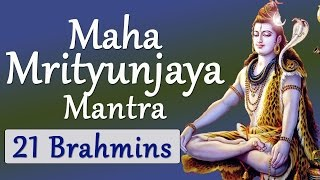 Vedic Chanting by 21 Brahmins | Maha Mrityunjaya Mantra