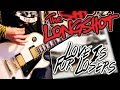 The Longshot - Love Is For Losers Guitar Cover 1080P