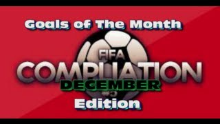 FIFA 13 - Goals of The Month - December & January