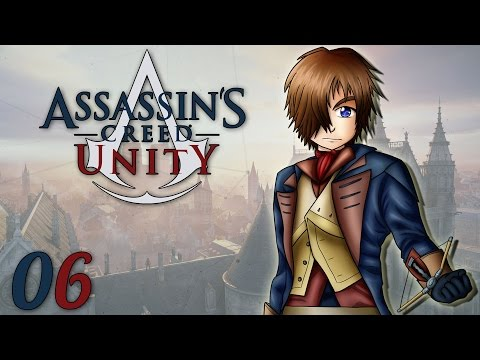 Assassin's Creed Unity : Voyage Temporel | Ep.06 - Let's Play