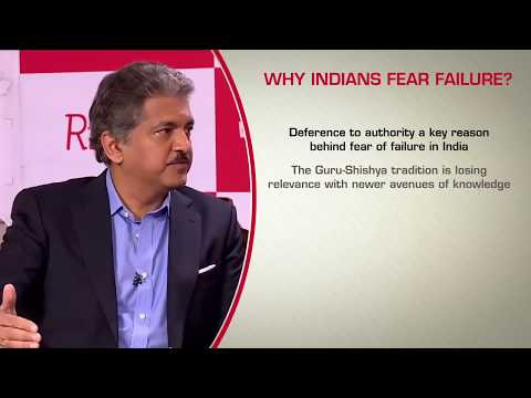 Anand Mahindra: Why Indians fear failure?