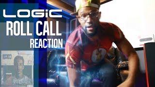 Logic- Roll Call REACTION