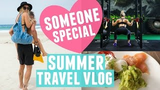 Finding Someone Special | Summer Travel Vlog + Fat Burning Tabata Workout