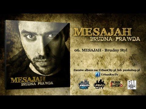Mesajah - Brudny Styl [Audio]
