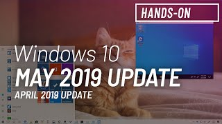 Windows 10 May 2019 Update, version 1903, new features