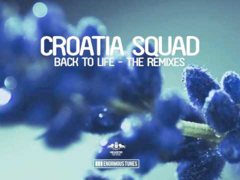 Croatia Squad - Back To Life (Le Sonic Short Edit)