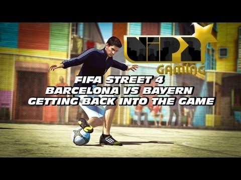 FIFA STREET 4  BARCELONA VS BAYERN - GETTING BACK INTO THE GAME