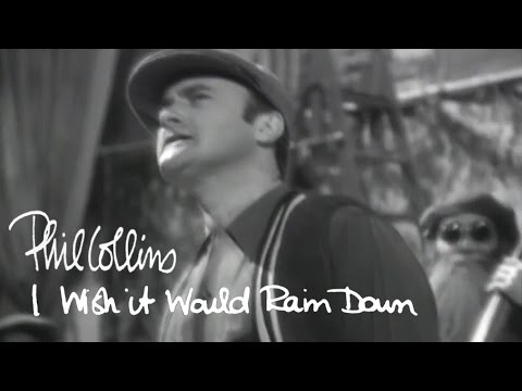 Phil Collins - I Wish It Would Rain Down (Official Music Video) Music Videos