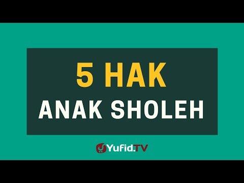 5 Hak Anak Sholeh – Poster Dakwah Yufid TV