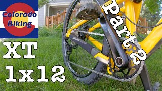 Shimano XT 12 Speed M8100 - Updating an old bike | Worth it? Part 2