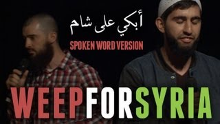 WEEP FOR SYRIA ? ? ?  | SPOKEN WORD | LIVE