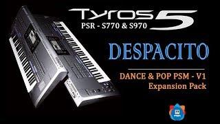 Despacito - Cover on Yamaha PSR S970 - Using Dance & Pop PSM V1