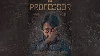 Professor Telugu Movie Motion Poster | SuryaTej | Seba Koshy | Mano Vikas |  filmylooks