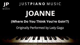 Joanne Where Do You Think You Re Goin Piano Accompaniment Lady Gaga