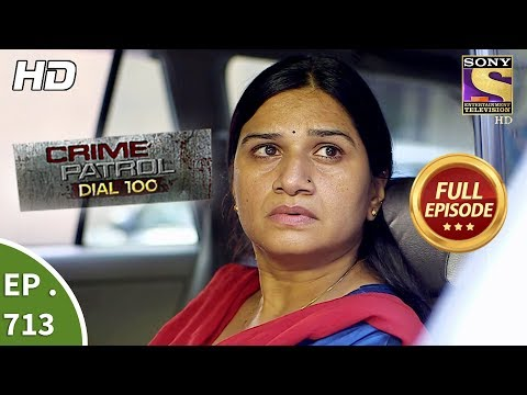 Crime Patrol Dial 100 - Ep 713 - Full Episode - 14th February, 2018