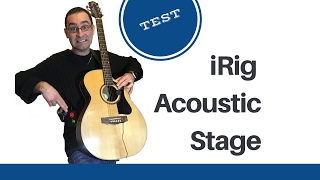 iRig Acoustic Stage by IK Multimedia - Le test !