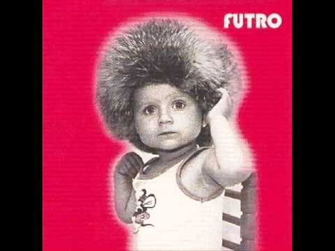 Futro - Would Be Easier
